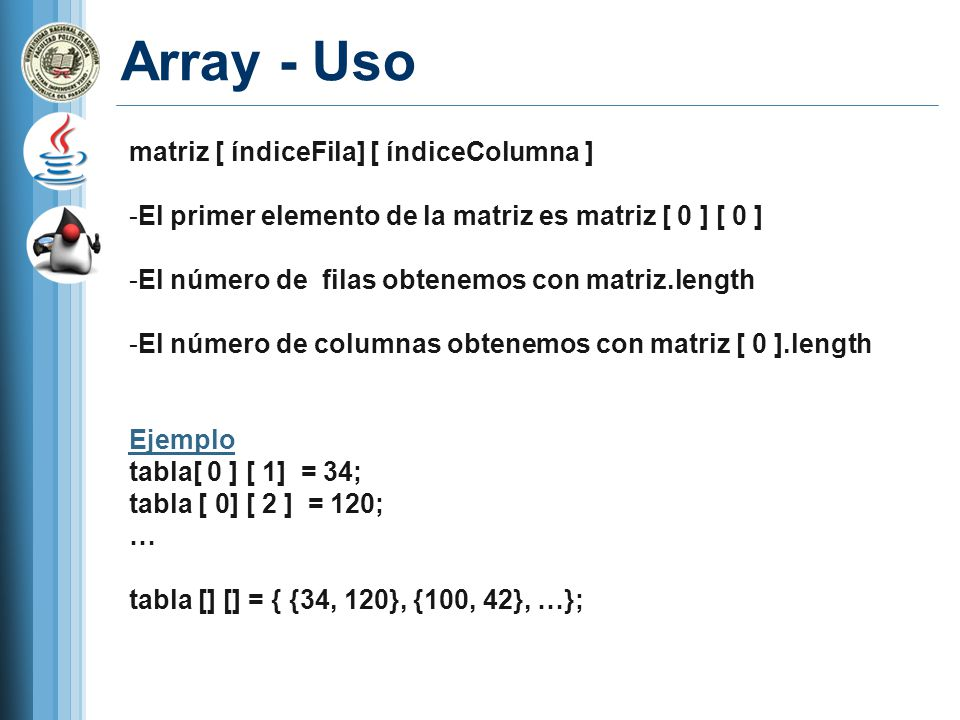 Array - Uso matriz [ índiceFila] [ índiceColumna ]